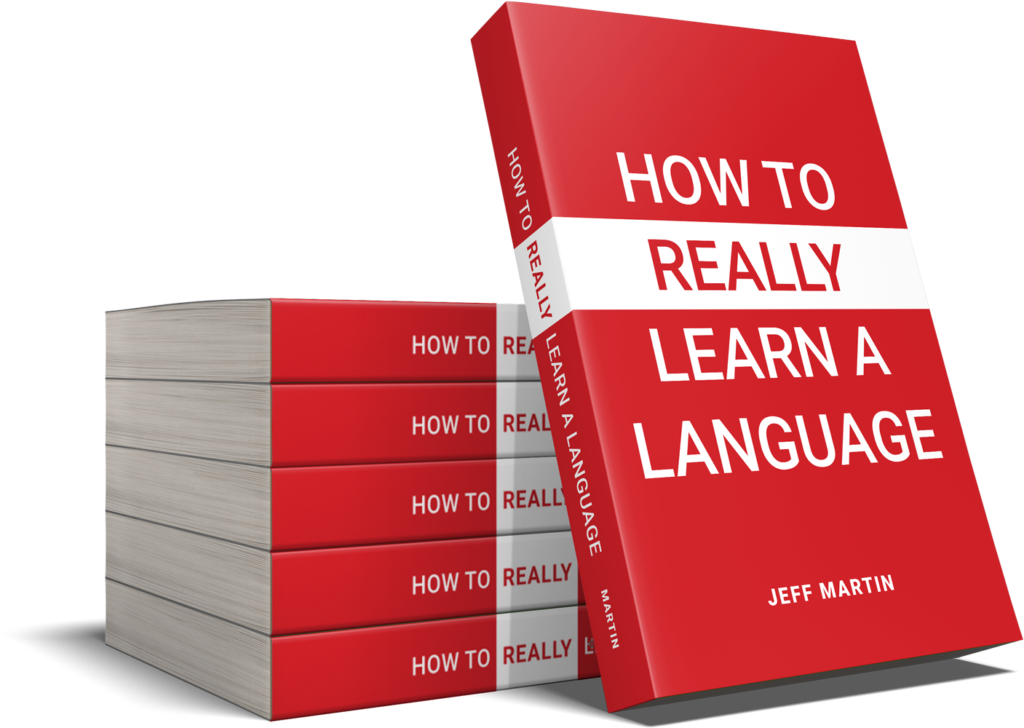 How to Really Learn a Language